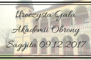 Uroczysta Gala Akademii Obrony Saggita 09.12.2017